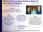 bes workshop on basic research needs for solar energy utilization
