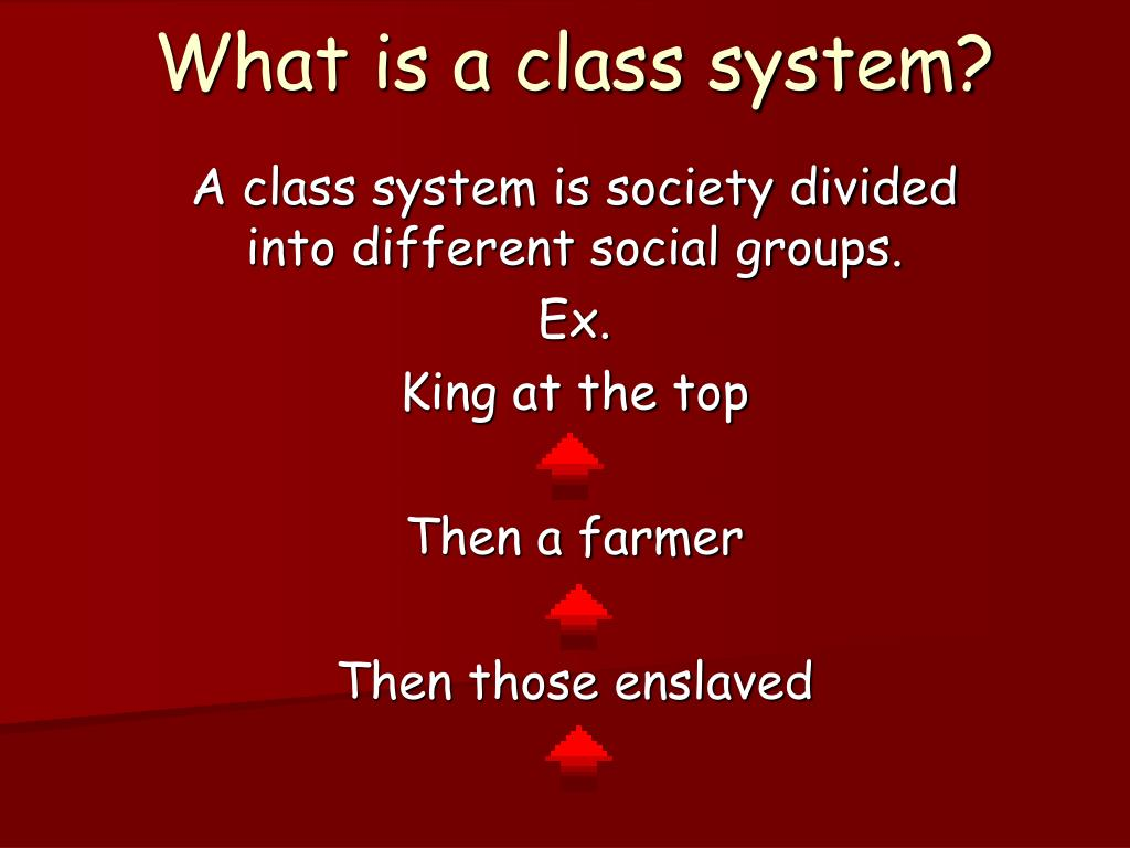 What is a class system?