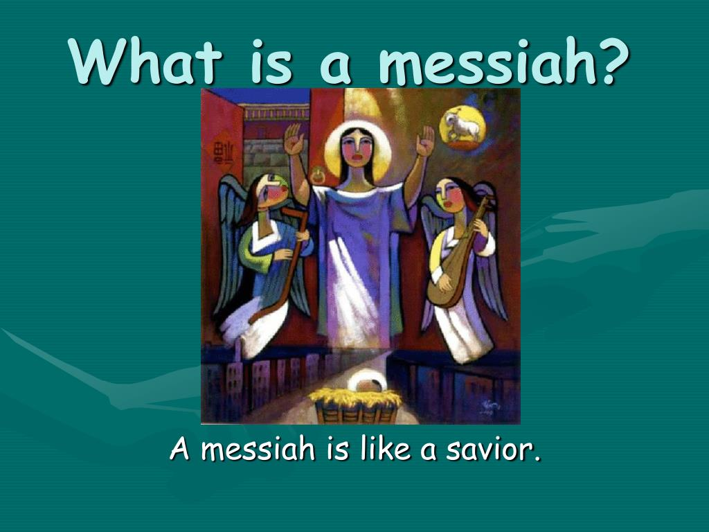 What is a messiah?