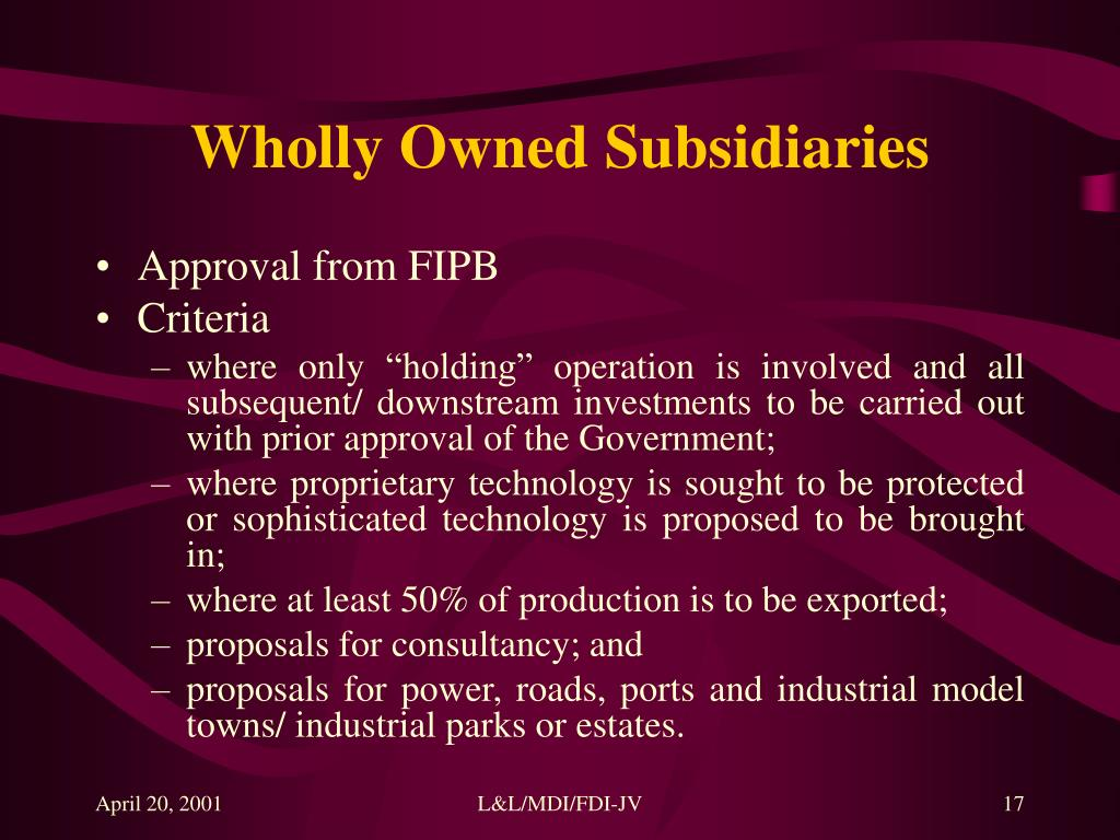 wholly owned subsidiary advantages disadvantages essay International markets essay entering a foreign market with a wholly owned subsidiary involves creating a local firm disadvantages of wholly owned.