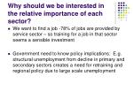 why should we be interested in the relative importance of each sector