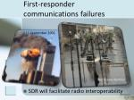 first responder communications failures
