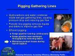 pigging gathering lines