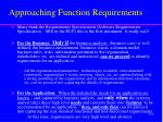 approaching function requirements