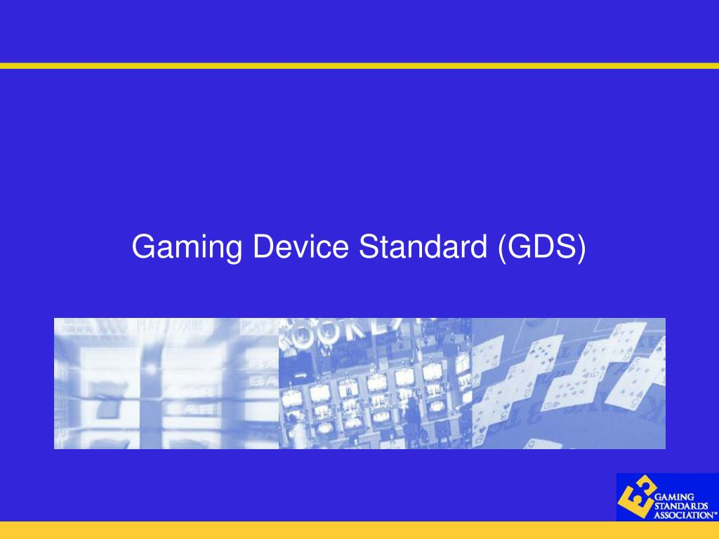 gaming device standard gds l.