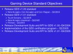 gaming device standard objectives