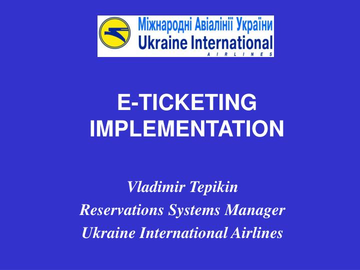 e ticketing implementation n.