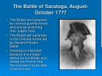 the battle of saratoga august october 1777