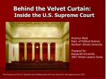 behind the velvet curtain inside the u s supreme court