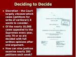 deciding to decide