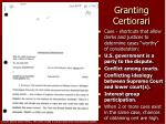 granting certiorari7