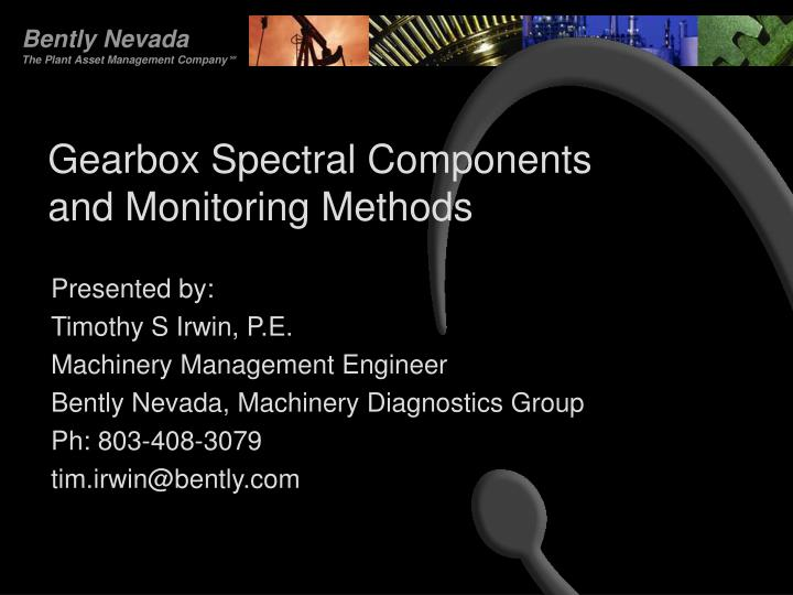 Gearbox spectral components and monitoring methods