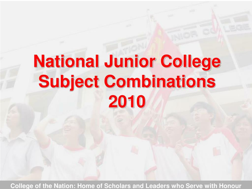 national junior college subject combinations 2010 l.