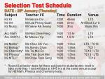 selection test schedule