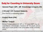 subj for counting in university score