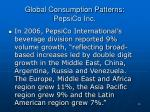 global consumption patterns pepsico inc