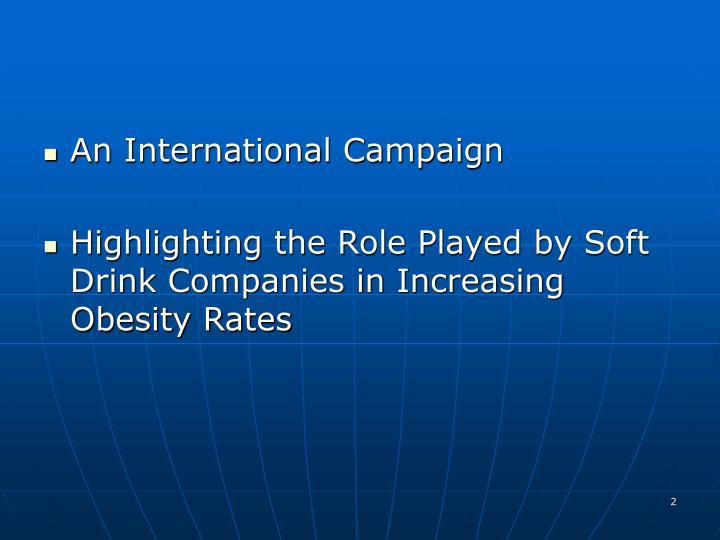 An International Campaign
