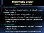 diagnostic positif examens compl mentaires16