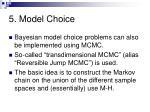 5 model choice