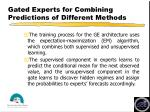 gated experts for combining predictions of different methods30