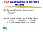 pca application to cardiac output