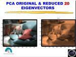 pca original reduced 20 eigenvectors