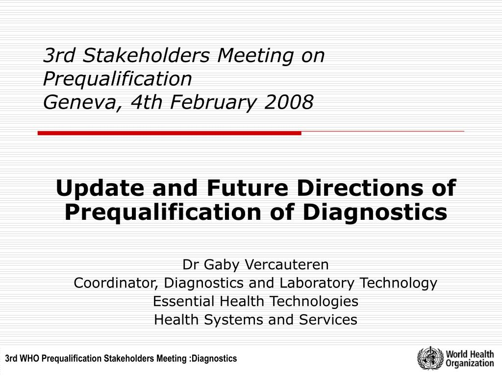 3rd stakeholders meeting on prequalification geneva 4th february 2008 l.