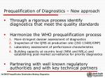 prequalification of diagnostics new approach
