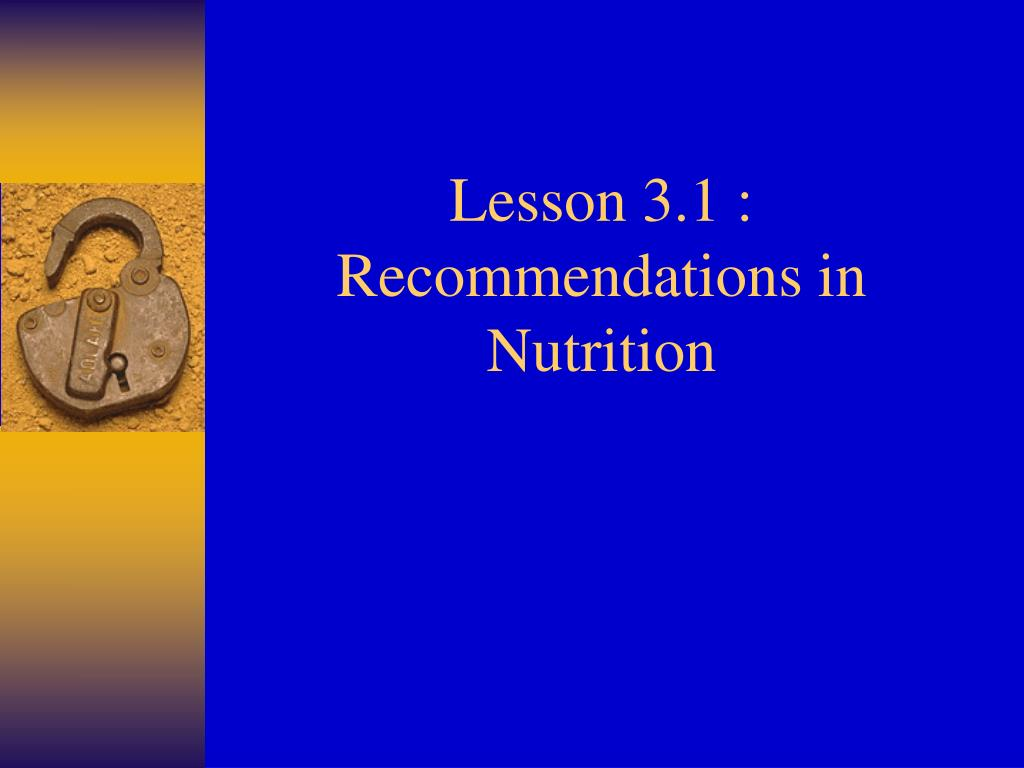 lesson 3 1 recommendations in nutrition l.