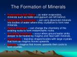 the formation of minerals