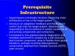 prerequisite infrastructure