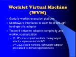 worklet virtual machine wvm