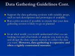 data gathering guidelines cont