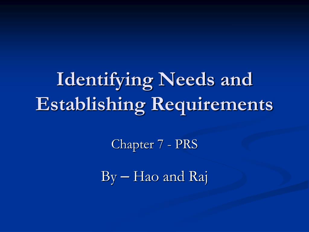 identifying needs and establishing requirements l.
