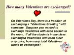 how many valentines are exchanged