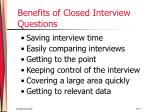 benefits of closed interview questions