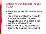 conditions that support the use of jad