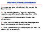 two film theory assumptions