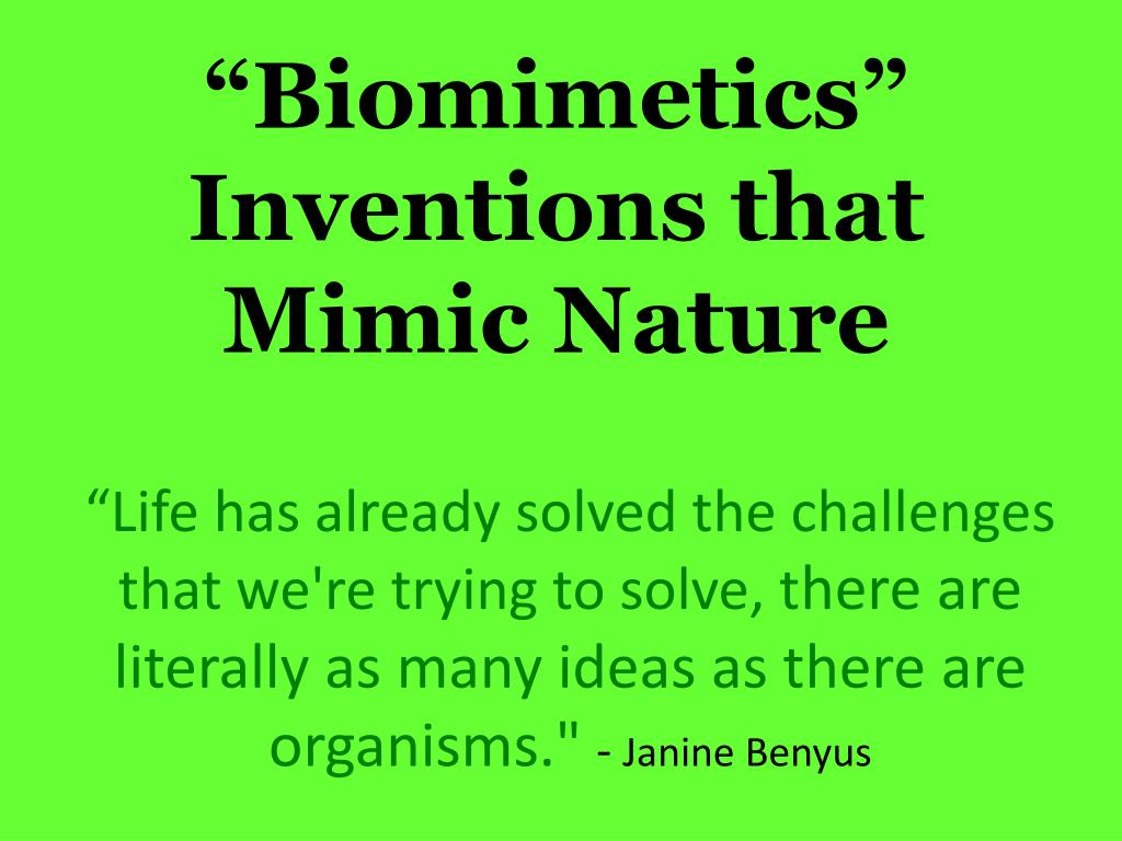 biomimetics inventions that mimic nature l.