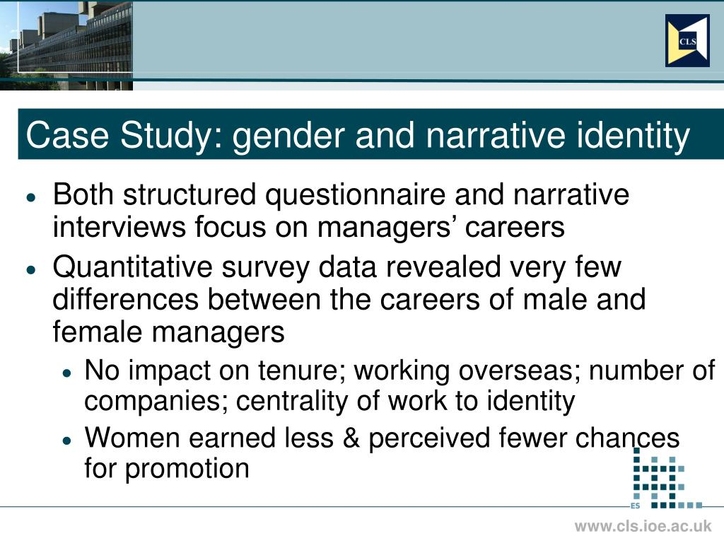 Case Study: gender and narrative identity