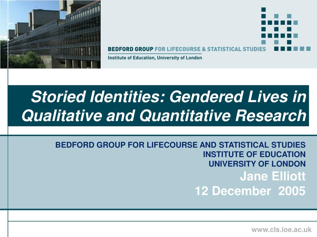 Storied Identities: Gendered Lives in Qualitative and Quantitative Research