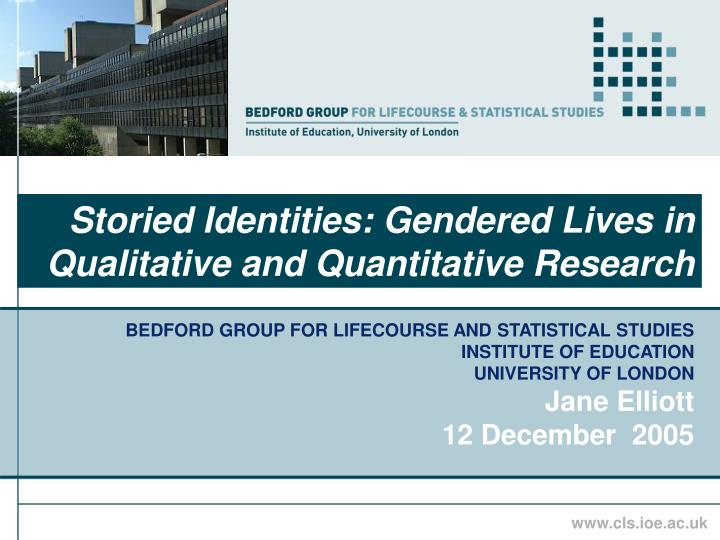 Storied identities gendered lives in qualitative and quantitative research