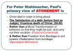 for peter stuhlmacher paul s primary view of atonement is