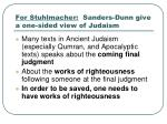 for stuhlmacher sanders dunn give a one sided view of judaism