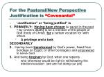 for the pastoral new perspective justification is covenantal