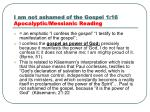 i am not ashamed of the gospel 1 16 apocalyptic messianic reading