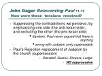 john gager reinventing paul 11 15 how were these tensions resolved