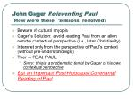 john gager reinventing paul how were these tensions resolved