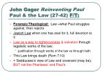 john gager reinventing paul paul the law 27 42 f t