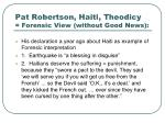 pat robertson haiti theodicy forensic view without good news